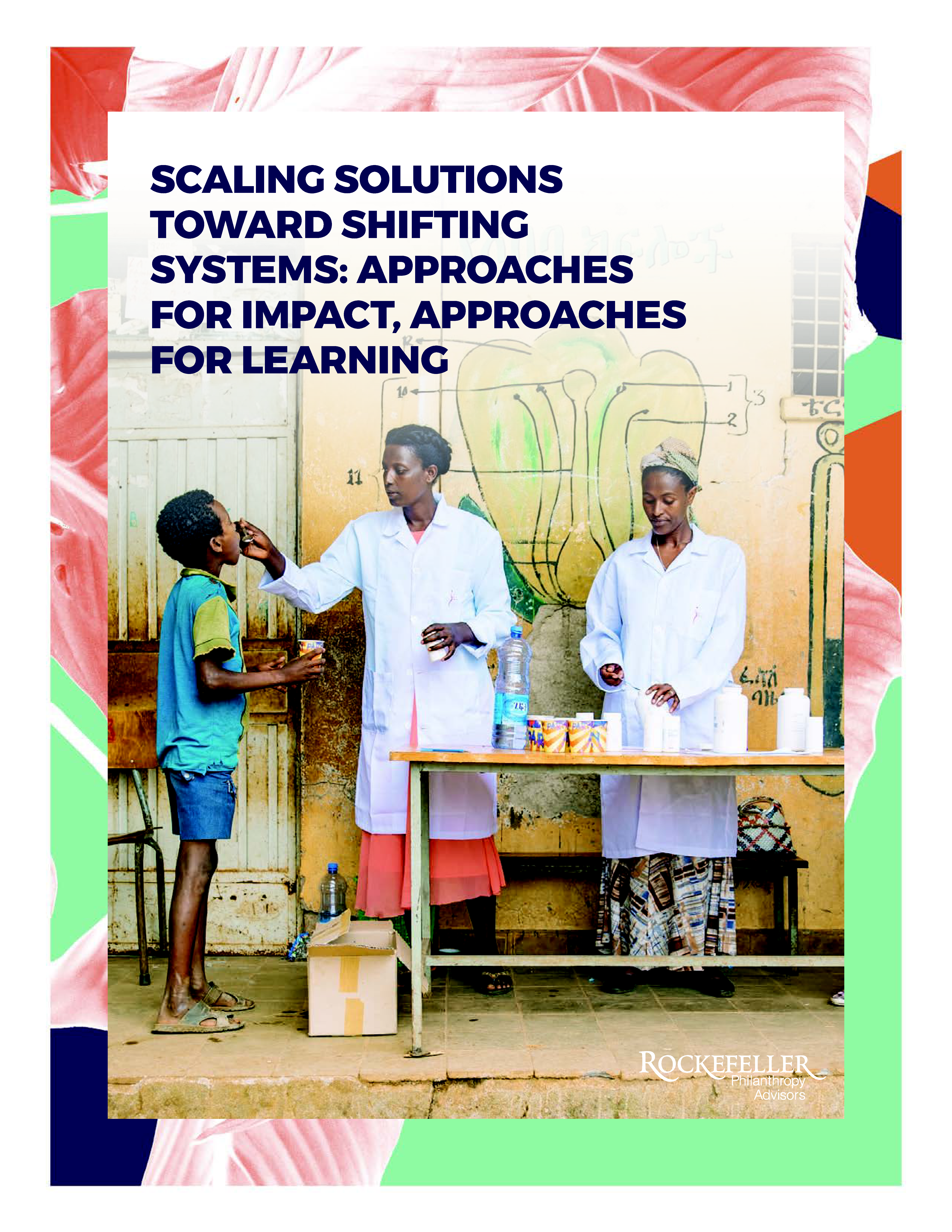 Scaling Solutions Toward Shifting Systems: Approaches for Impact, Approaches for Learning