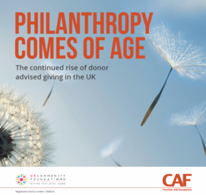 Philanthropy comes of age 2018 - The continued rise of donor advised giving in the UK